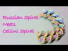 Russian Spiral Meets Cellini Spiral - Russian Spiral Stitch WIth a Twist!   ~ Seed Bead Tutorials