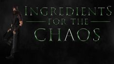 INGREDIENTS FOR THE CHAOS Gaming, Movies, Movie Posters, Videogames, Films, Film Poster, Cinema, Game, Movie