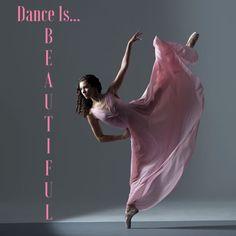 Dance Is...Beautiful & So Are YOU!!! 4everpraise.com #dance #praisedance #beautiful
