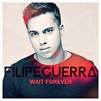 Filipe Guerra Feat. Teffy – Wait Forever