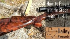 Finished Richard's Custom Walnut Gun Stock Using Tru-oil. How to refinish a Rifle Stock.