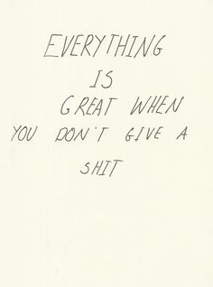 Everything is great..