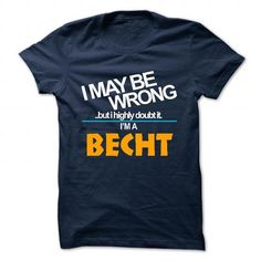 Cool BECHT Shirt, Its a BECHT Thing You Wouldnt understand