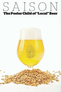 "Saison: The Poster Child of ""Local"" Beer"