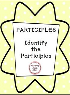 This worksheet on participles is part of our unit on verbals.  Use for review, homework, guided practice, etc. An answer key is included.There are fifteen sentences included, and some contain multiple participles.  We hope you find this product useful.Thanks for viewing us, and we appreciate all feedback!Mastering Middle School