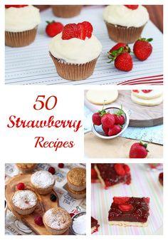 50 MUST-MAKE strawberry recipes at Roxanashomebaking.com