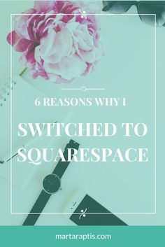 6 REASONS WHY I SWITCHED TO SQUARESPACE