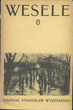 Wesele, Stanisław Wyspiański, Literackie, 1983, http://www.antykwariat.nepo.pl/wesele-stanislaw-wyspianski-p-13934.html