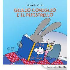 Giulio Coniglio e il pipistrello - dai 2 anni