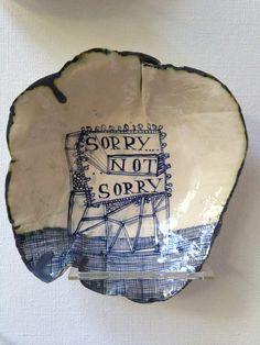 ''SORRY NOT SORRY ruanhoffmann.com Ceramic Plates, Ceramic Pottery, Ceramic Art, Slow Design, Writing Prompts For Kids, China Sets, Kintsugi, Clays, Modern Ceramics