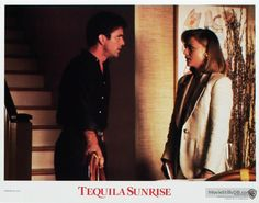 Tequila Sunrise - Lobby card with Mel Gibson & Michelle Pfeiffer. The image measures 1280 * 1003 pixels and was added on 5 March Tequila Sunrise 1988, Tequilla Sunrise, Mel Gibson, Michelle Pfeiffer, Robert Redford, Cinema, Movies, Films, Actors