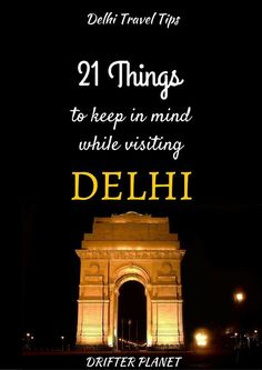 Delhi Travel Tips: 21 Things to keep in mind while visiting Delhi  Know someone looking to hire top tech talent and want to have your travel paid for? Contact me, carlos@recruitingforgood.com