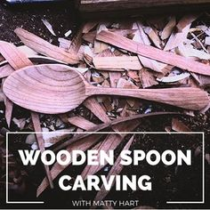 Wooden Spoon Carving workshop with Matty Hart at Drop Forge & Tool (Hudson, NY)