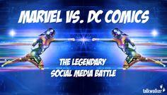 Marvel vs. DC Comics The Legendary Social Media Battle