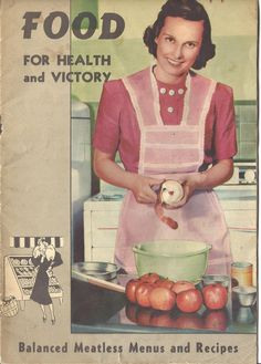 Food for Health and Victory, a vegetarian cook book published by the Seventh Day Adventists during WW2
