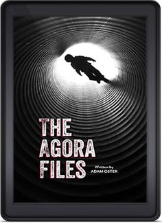 The Agora Files by Adam Oster is the Indie Book of the Day for June 28th, 2014!  http://indiebookoftheday.com/the-agora-files-by-adam-oster/