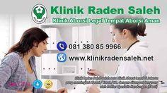 Klinik Raden Saleh: CARA MENGGUGURKAN KANDUNGAN CEPAT, TEPAT, AMAN DI ...