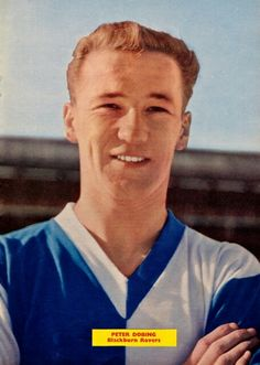 Peter Dobing of Blackburn Rovers in Blackburn Rovers Fc, Laws Of The Game, Association Football, Most Popular Sports, Fifa, England, 1950s, Beautiful, English