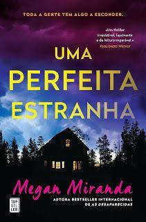 Manta de Histórias: Uma Perfeita Estranha de Megan Miranda  - Novidade...