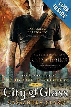 City of Glass (The Mortal Instruments, Book 3) (Mortal Instruments, The): Cassandra Clare: 9781416972259: Amazon.com: Books