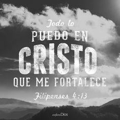 Filipenses 4:13  Todo lo puedo en Cristo que me fortalece. ♔