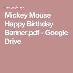 Mickey Mouse Happy Birthday Banner.pdf - Google Drive