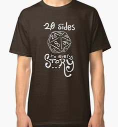 20 Sides to Every Story Tee Dungeons and Dragons d20 dice shirt