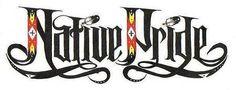 Native Pride. :)