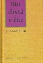 Jerome D. Salinger: Kto chytá v žite