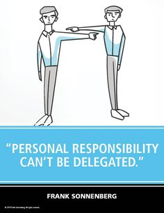 """Personal responsibility can't be delegated. Positive Quotes, Motivational Quotes, Inspirational Quotes, Responsibility Quotes, Personal Growth Quotes, Definition Of Success, Define Success, Be Honest With Yourself, From Where I Stand"
