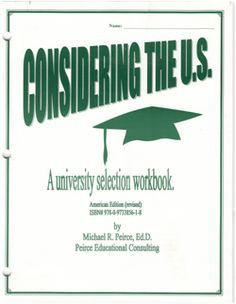 A workbook for Canadian students considering American universities.