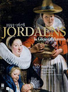 Exposition Jordaens - La Gloire d'Anvers -2013/2014 Petit Palais