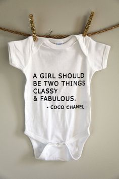 A Girl Should Be Two Things, Coco Chanel Onesie, Size 6-12 Months on Etsy, $20.00