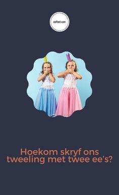 Hoekom skryf ons tweeling met twee e's maar oortreding met net een e? Leer meer van Afrikaanse spelreëls oor ee. En die storie agter die spelling van twee! E Words, Letter E, Free Email, Afrikaans, Spelling, Games