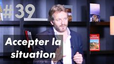 Accepter la Situation ! - YouTube Coaching, Yoga, Psychology, Meditation, Stress, David, Chant, Attitude, Youtube