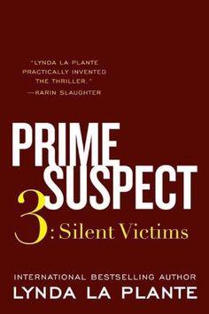 Prime Suspect 3 Silent Victims By Lynda La Plante