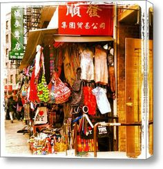 My wife and daughter loved shopping here! Great Deals!  China Town, NYC - New Upload Stretched Canvas Print / Canvas Art By New Member