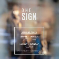 A professional looking business hours sign, complete with stylish business name above. Many Hours of operation signs available. Business Hours Sign, Business Signs, Business Names, Glass Signage, Window Signage, Opening Hours Sign, Cafe Shop, Door Signs, Facades