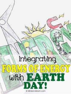 Integrating Forms of Energy and Earth Day...and some FUN FREEBIES :)