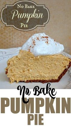 No Bake Pumpkin Pie ©CentsLessMeals  Pin it to your DESSERTS BOARD to SAVE it for later!  Follow CentsLess Meals on Pinterest for more great recipes!  This No (...)