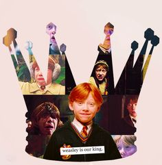 Weasley is our king.