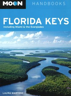 Moon Handbooks: Florida Keys
