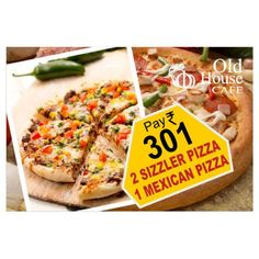 2 Sizzler Pizza, 1 Mexican Pizza @ Rs. 301 only. #MyCashlessWallet