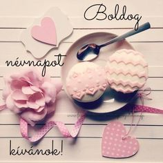 Boldog névnapot kivánok. Happy Name Day, Happy B Day, Birthday Greetings, Birthday Wishes, Birthday Cards, Happy Brithday, Holidays And Events, Diy And Crafts, Birthdays