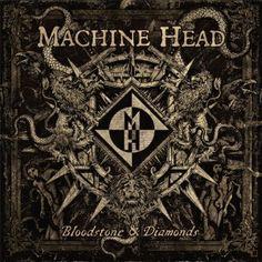 Machine Head liefern mit Bloodstone & Diamonds ein gut produziertes Album und bleiben dabei ihren Stil treu!