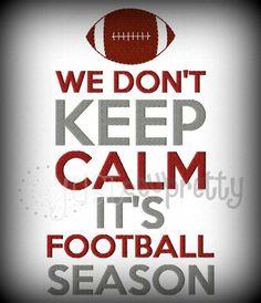 We Don't Keep Calm It's Football Season. Boomer Sooner! Keep Calm Football, But Football, Football Shirts, Football Memes, Football Football, Football Decor, Alabama Football Quotes, Football Sayings, Football Banquet