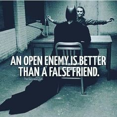 As enemies jokingly honest with each other. your a Dark Knight with how many trusted close false friends . Quotable Quotes, Wisdom Quotes, Quotes To Live By, Me Quotes, Motivational Quotes, Inspirational Quotes, The Success Club, Leadership, Joker Quotes