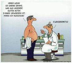Uli Stein hat eine unheilbare Krankheit entdeckt... :-) Eurodermitis