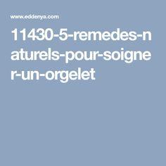 11430-5-remedes-naturels-pour-soigner-un-orgelet