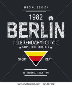vector illustration Berlin,Germany,stylish graphics design for t-shirts,vintage design,T-shirt Graphics,Berlin canvas print,Berlin Typography,varsity graphic,T-shirt print